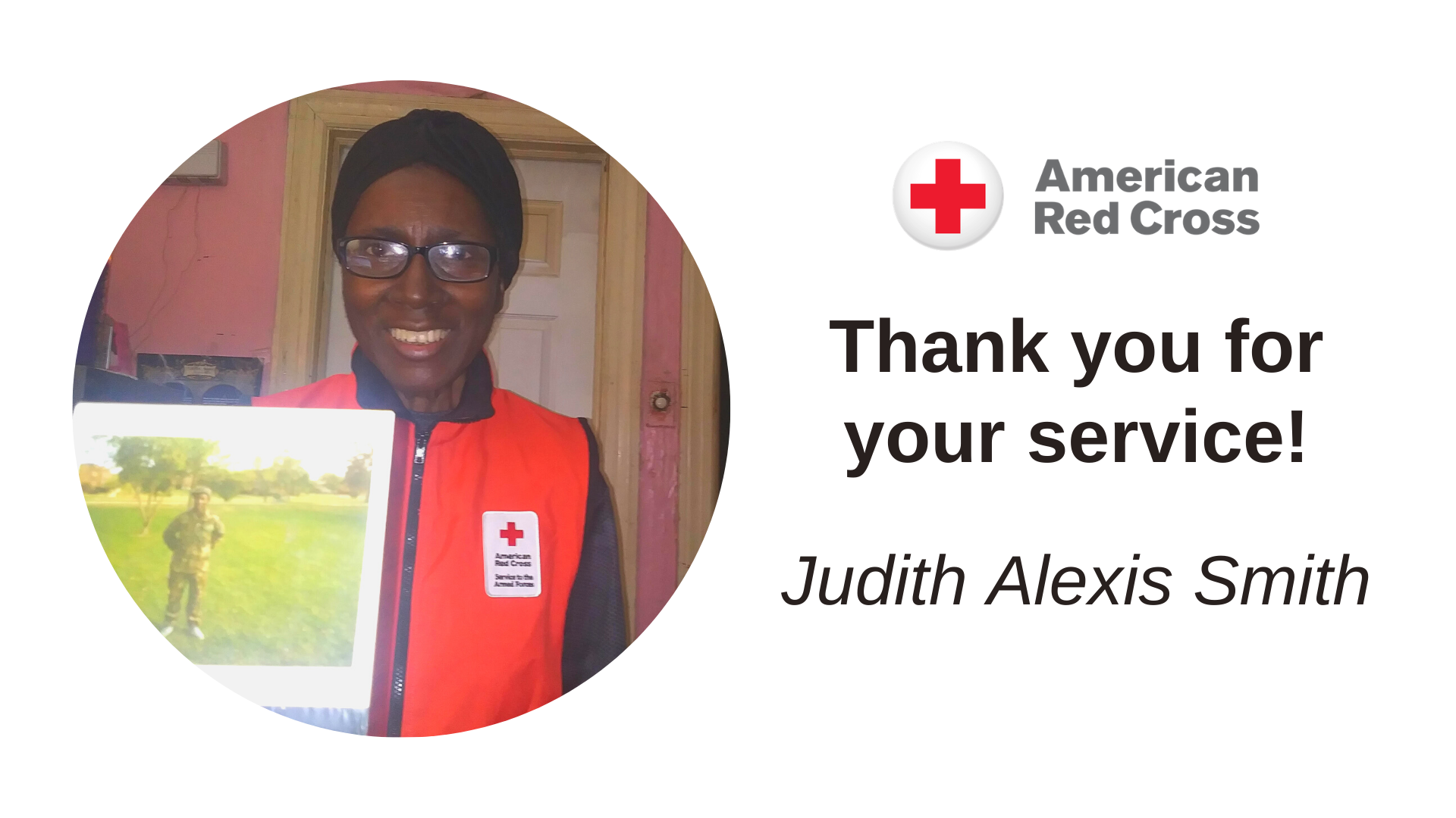 Thank you for your service! Judith Alexis Smith